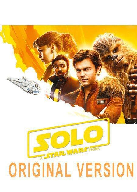 SOLO: A STAR WARS STORY-original version
