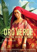 ORO VERDE: C'ERA UNA VOLTA IN COLOMBIA