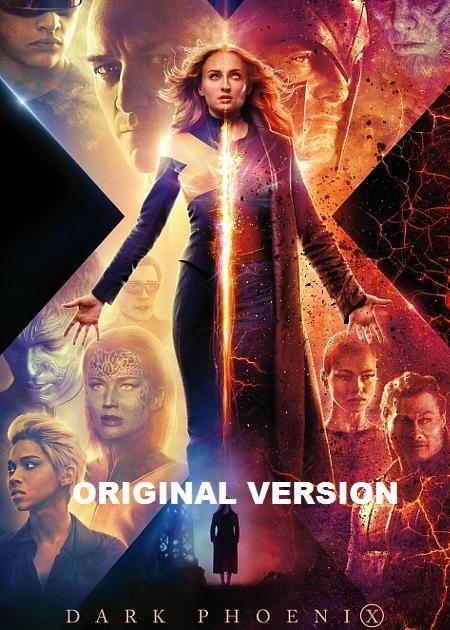 X-MEN: DARK PHOENIX-ORIGINAL VERSION