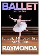 BOLSHOI BALLET -RAYMONDA
