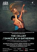 ROYAL OPERA HOUSE 2019-20: THE CELLIST / DANCES AT THE GATHERING