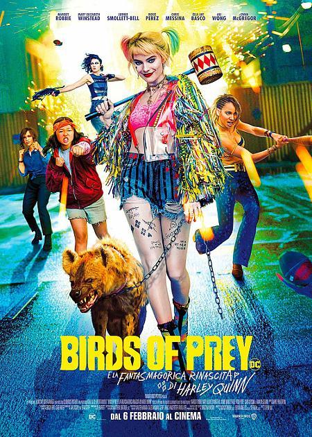 BIRDS OF PREY (E LA FANTASMAGORICA RINASCITA DI HARLEY QUINN)