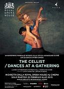 The Royal Ballet | The Cellist / Dances at a Gathering